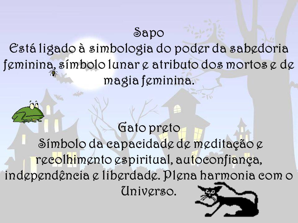 Sapo Está ligado à simbologia do poder da sabedoria feminina, símbolo lunar e atributo dos mortos e de magia feminina.