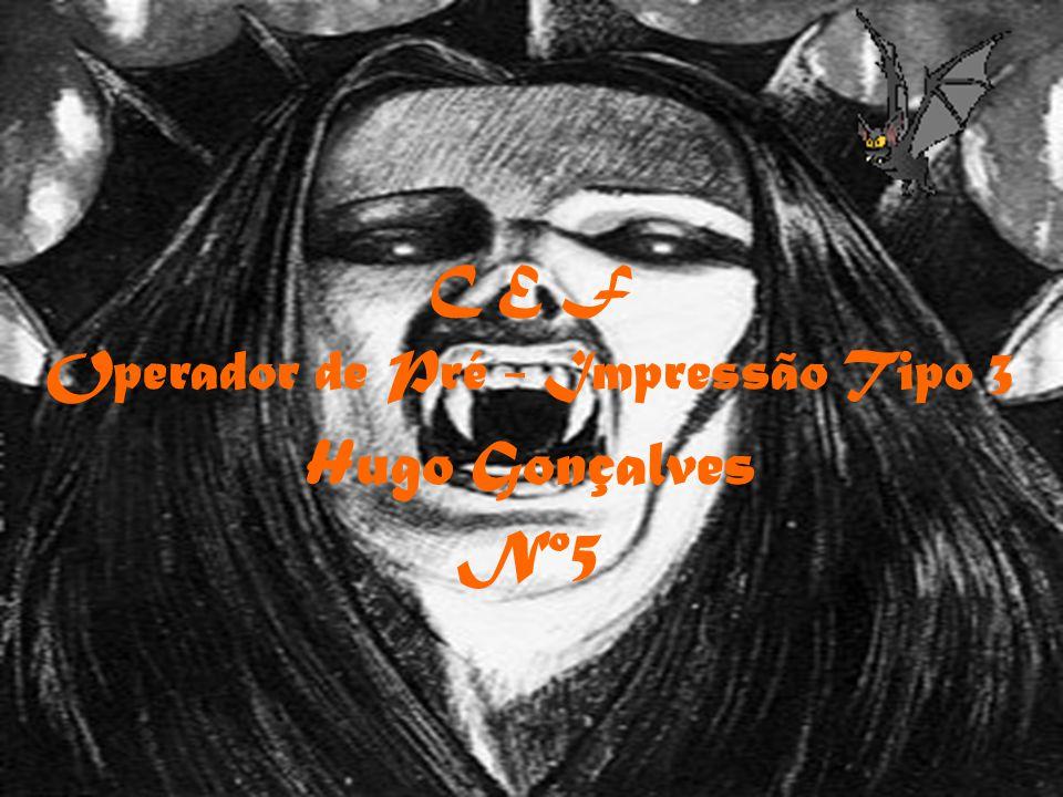 C E F Operador de Pré - Impressão Tipo 3 Hugo Gonçalves Nº5