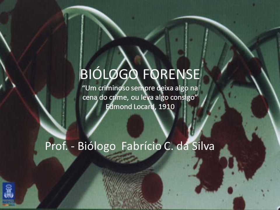 Prof. - Biólogo Fabrício C. da Silva