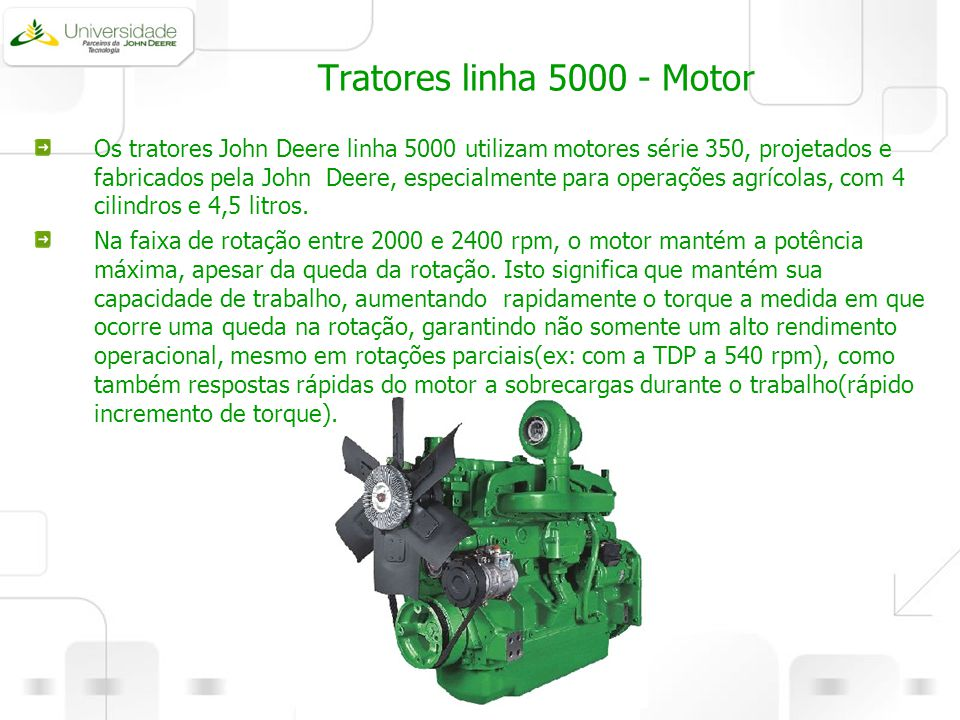 Tratores linha 5000 - Motor