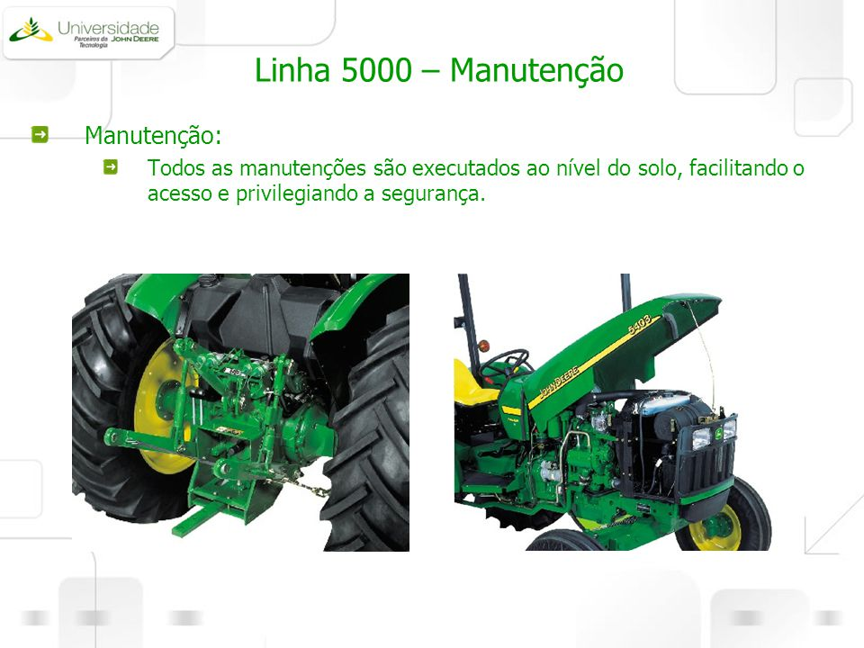 Linha 5000 – Manutenção Manutenção: