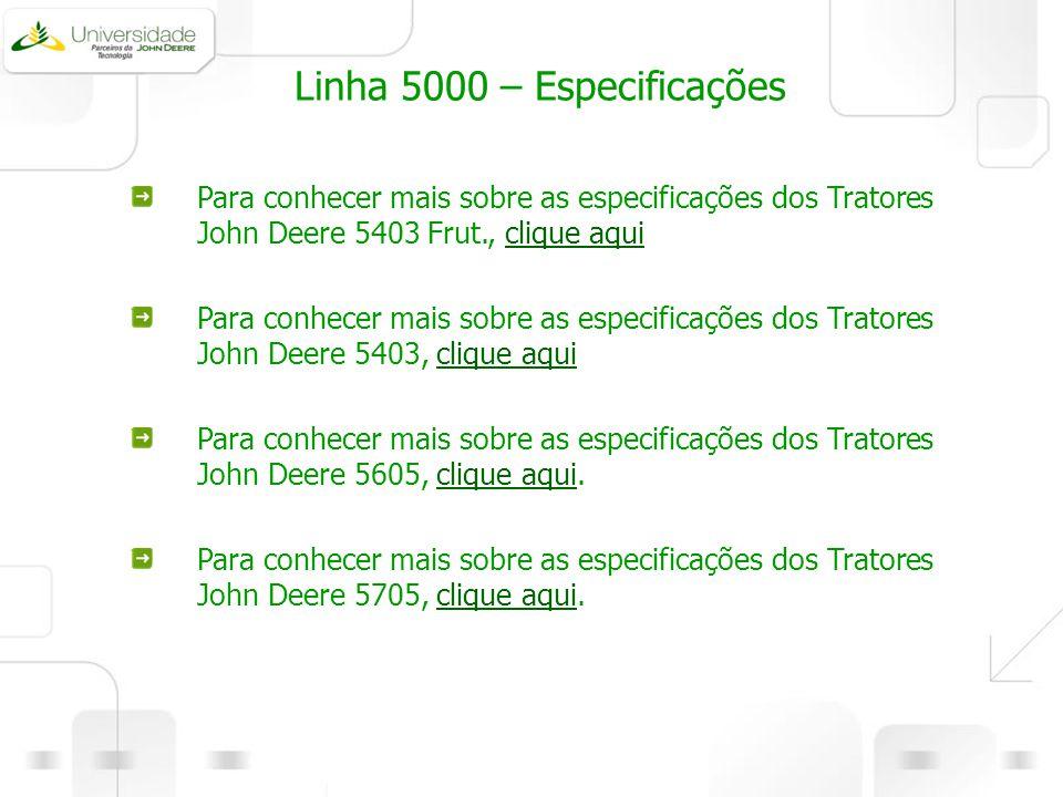 Linha 5000 – Especificações