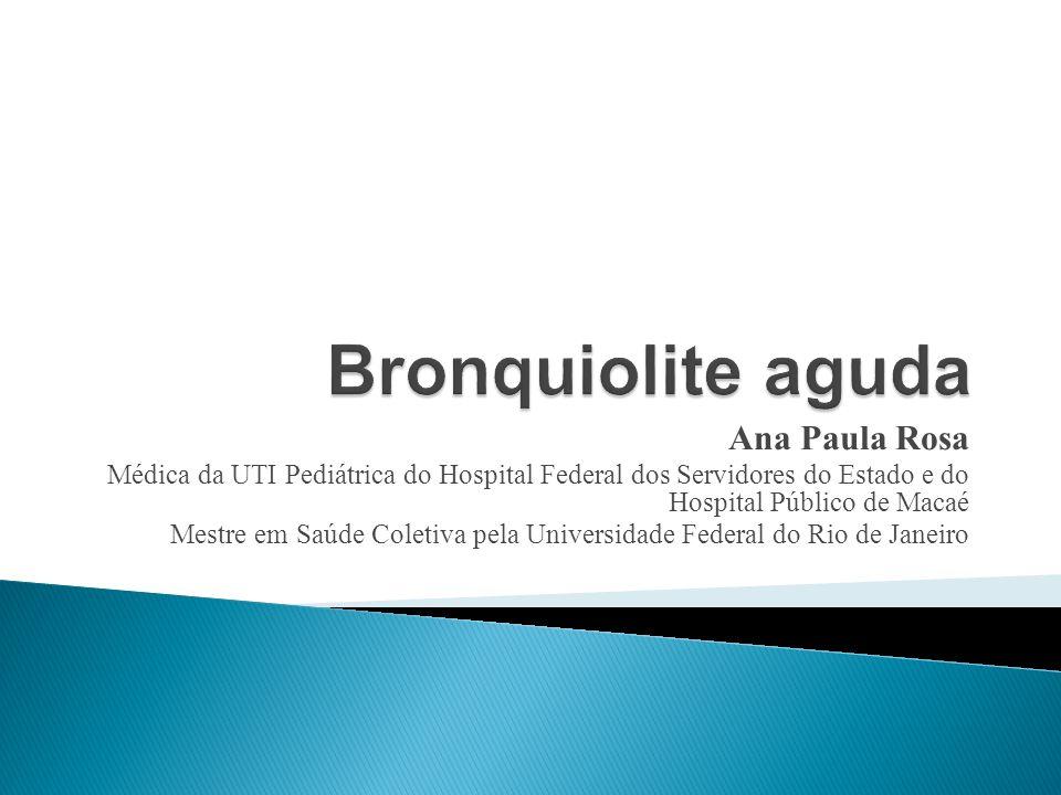 Bronquiolite aguda Ana Paula Rosa