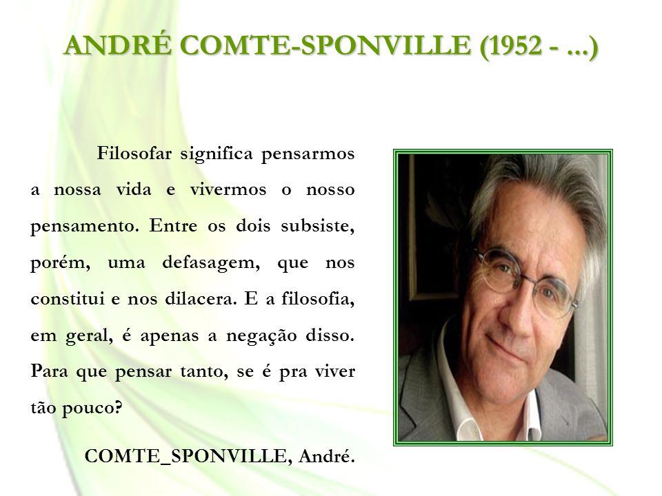 ANDRÉ COMTE-SPONVILLE (1952 - ...)