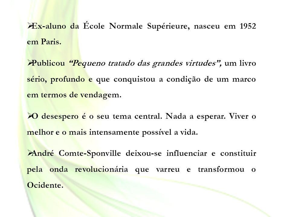 Ex-aluno da École Normale Supérieure, nasceu em 1952 em Paris.