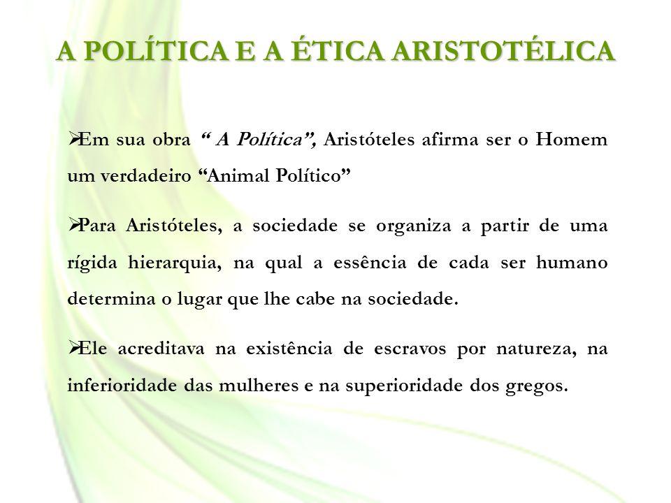 A POLÍTICA E A ÉTICA ARISTOTÉLICA