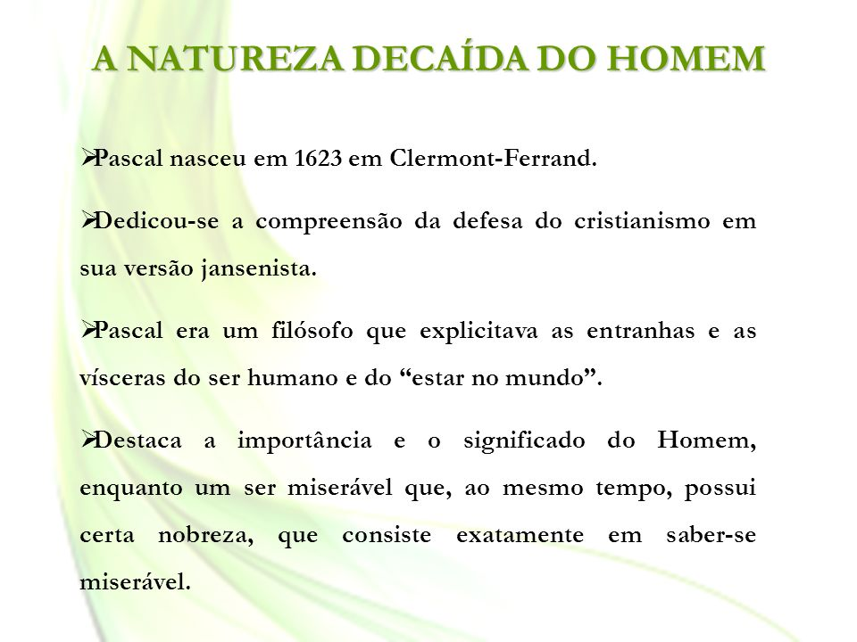 A NATUREZA DECAÍDA DO HOMEM