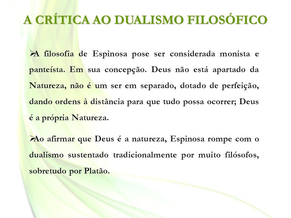A CRÍTICA AO DUALISMO FILOSÓFICO