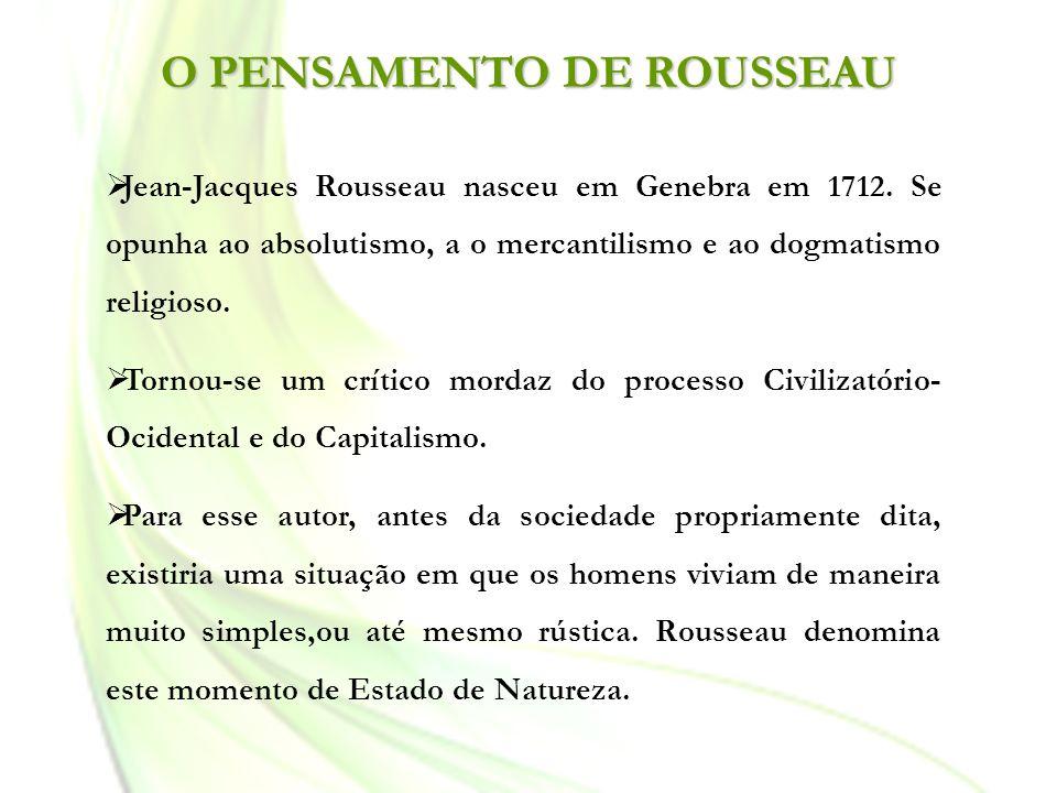 O PENSAMENTO DE ROUSSEAU