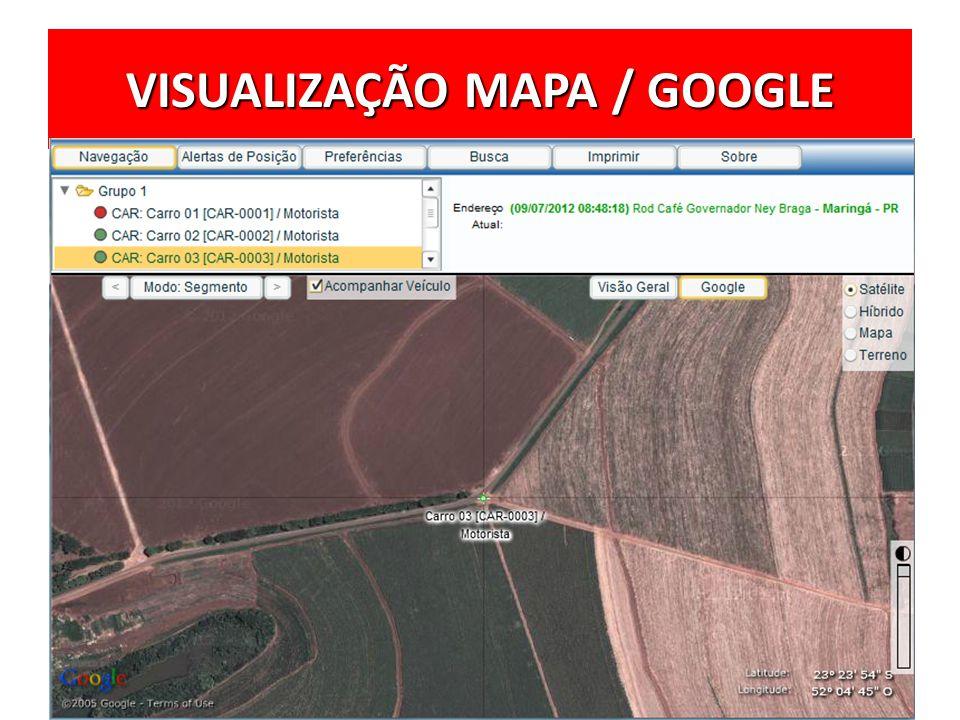 VISUALIZAÇÃO MAPA / GOOGLE