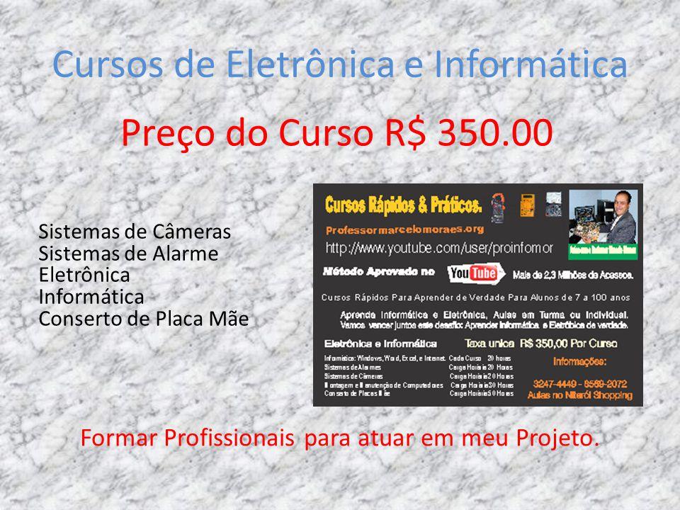 Cursos de Eletrônica e Informática