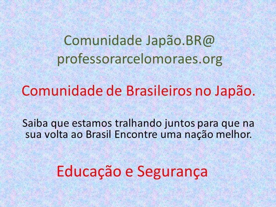 Comunidade Japão.BR@ professorarcelomoraes.org