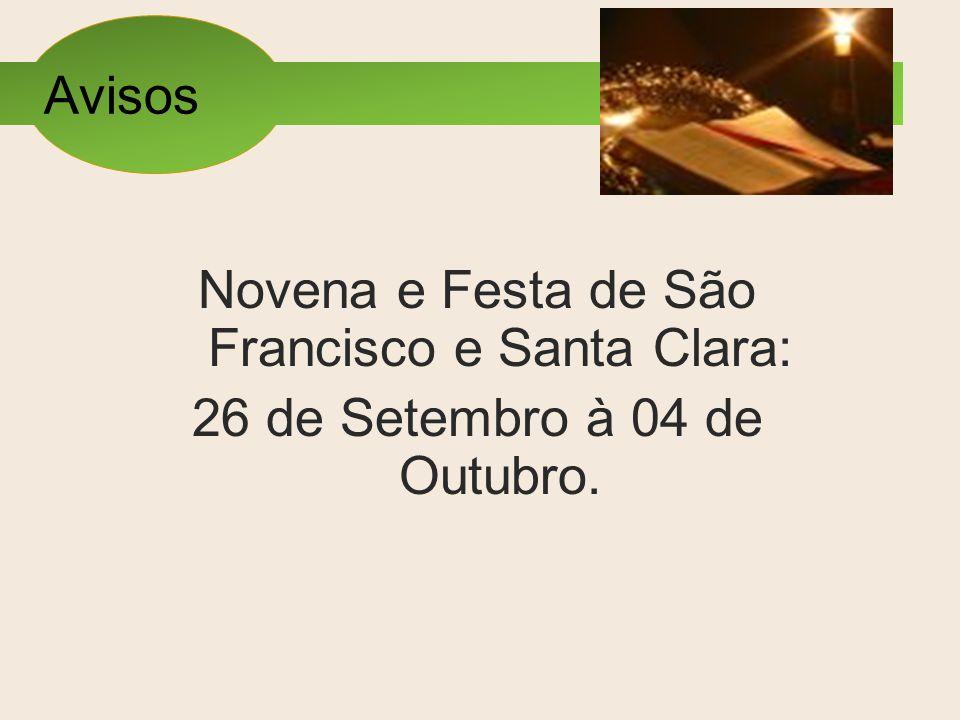 Novena e Festa de São Francisco e Santa Clara: