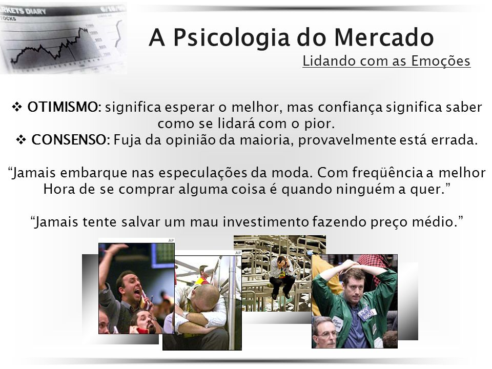A Psicologia do Mercado