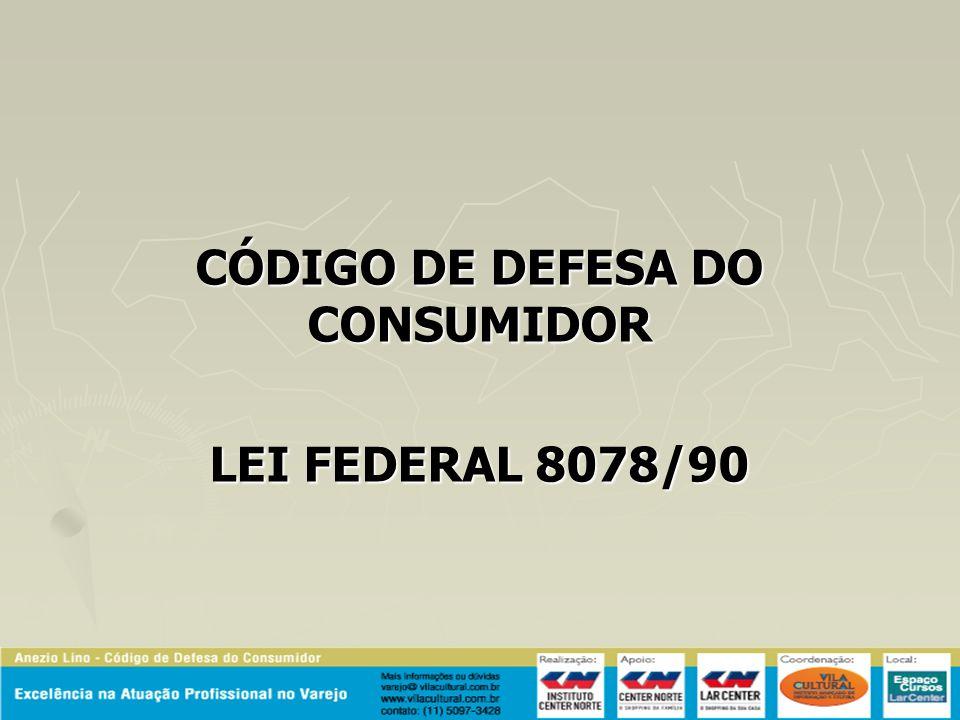 CÓDIGO DE DEFESA DO CONSUMIDOR LEI FEDERAL 8078/90