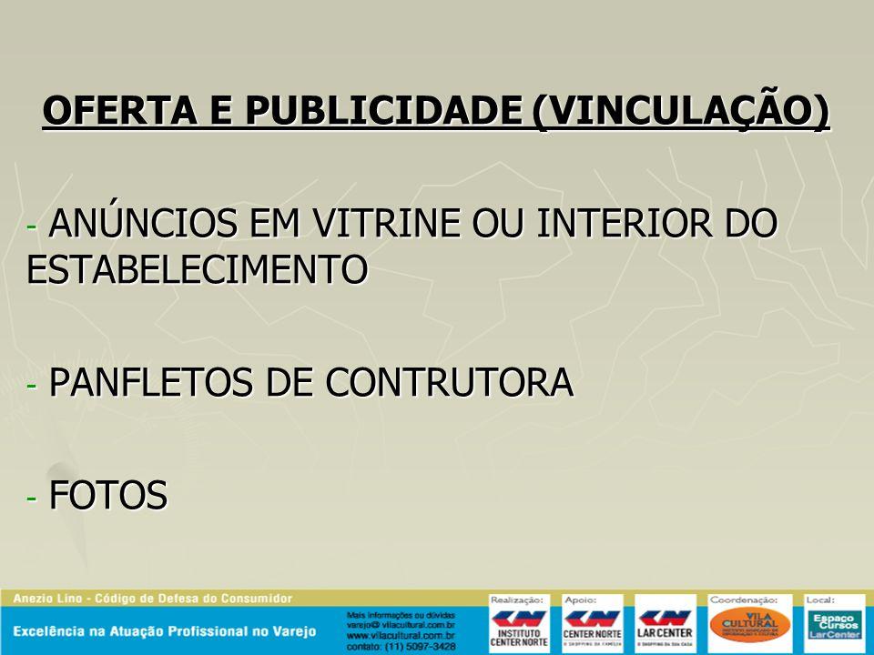 OFERTA E PUBLICIDADE (VINCULAÇÃO)