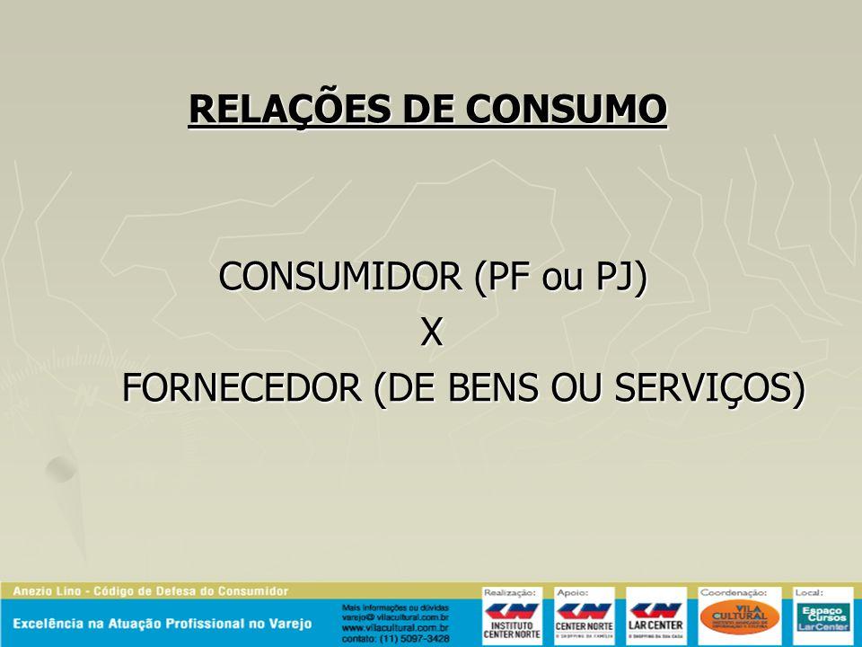 FORNECEDOR (DE BENS OU SERVIÇOS)