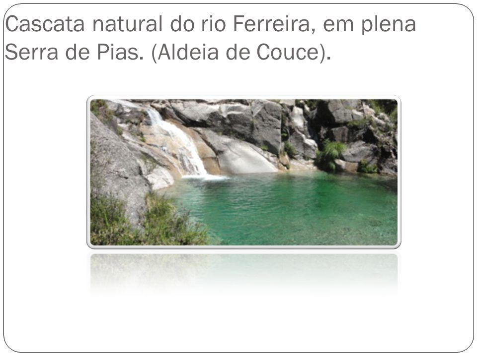 Cascata natural do rio Ferreira, em plena Serra de Pias