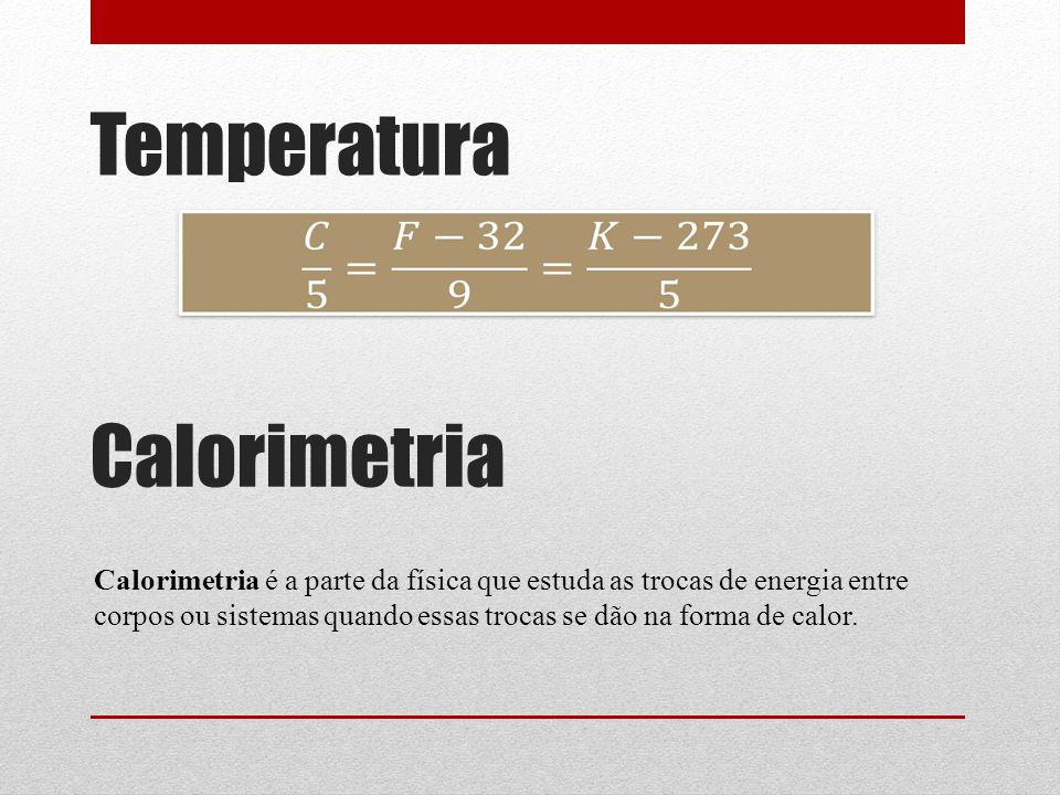 Temperatura Calorimetria