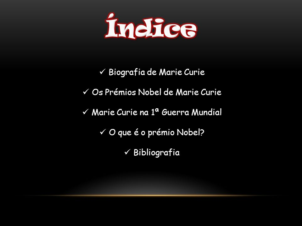 Índice Biografia de Marie Curie Os Prémios Nobel de Marie Curie