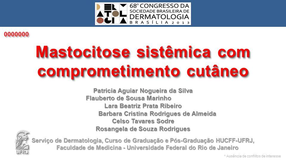Mastocitose sistêmica com comprometimento cutâneo