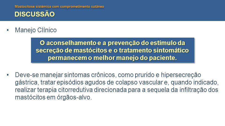DISCUSSÃO Manejo Clínico