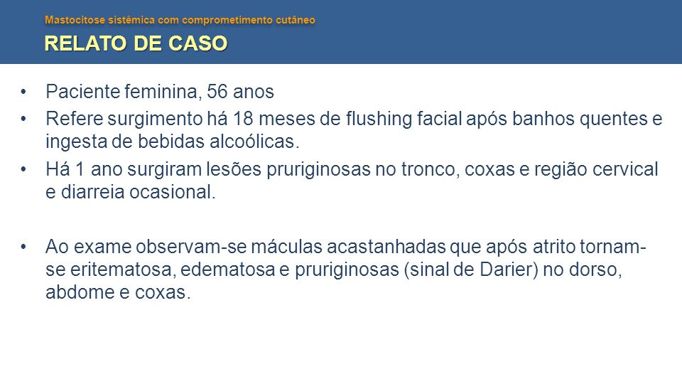 RELATO DE CASO Paciente feminina, 56 anos