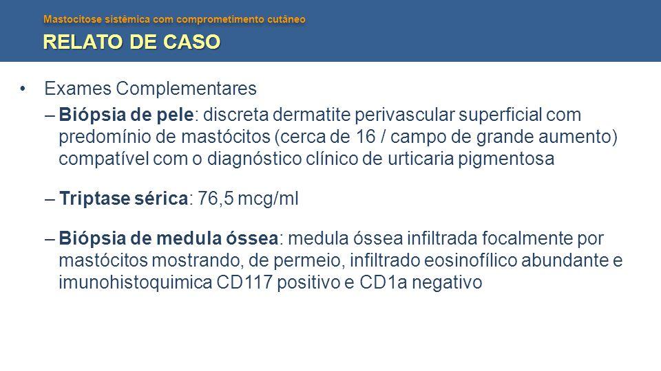 RELATO DE CASO Exames Complementares