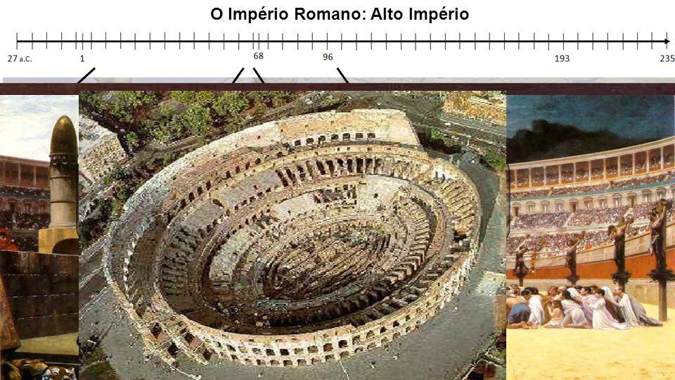 O Império Romano: Alto Império