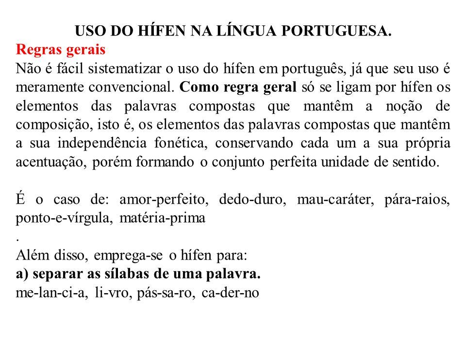 USO DO HÍFEN NA LÍNGUA PORTUGUESA.