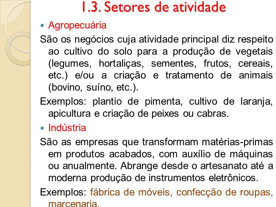 1.3. Setores de atividade Agropecuária