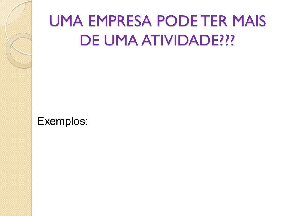 UMA EMPRESA PODE TER MAIS DE UMA ATIVIDADE