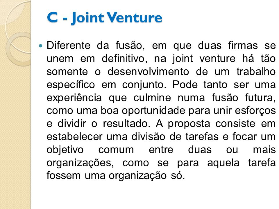C - Joint Venture