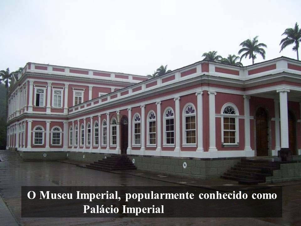 O Museu Imperial, popularmente conhecido como