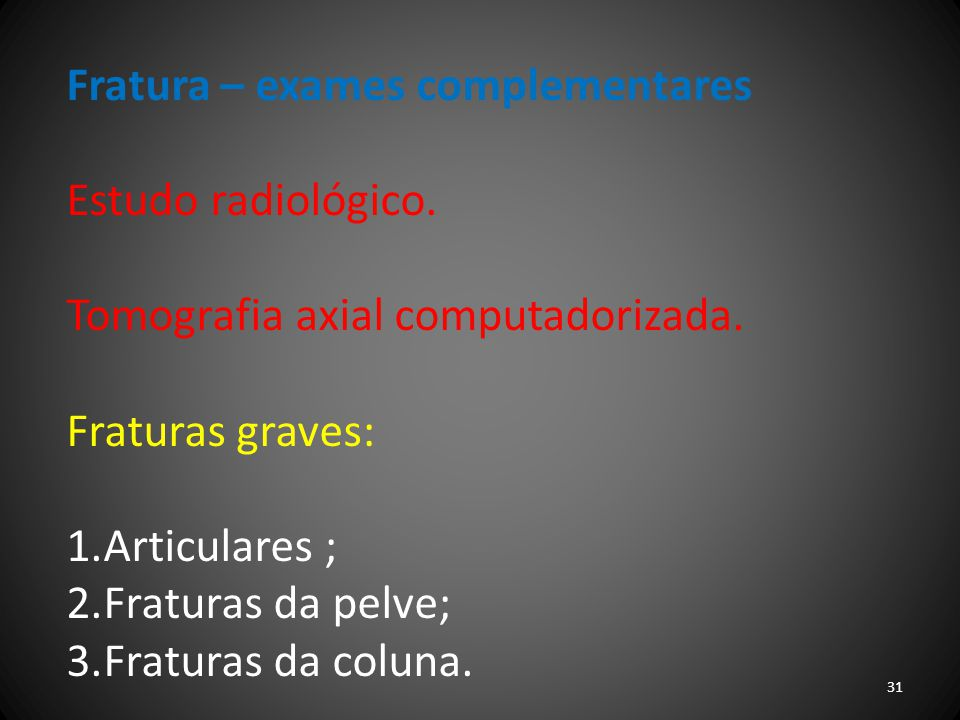 Fratura – exames complementares