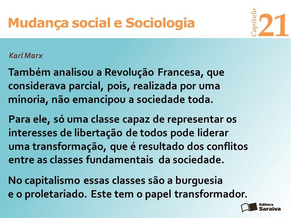 21 Mudança social e Sociologia Karl Marx