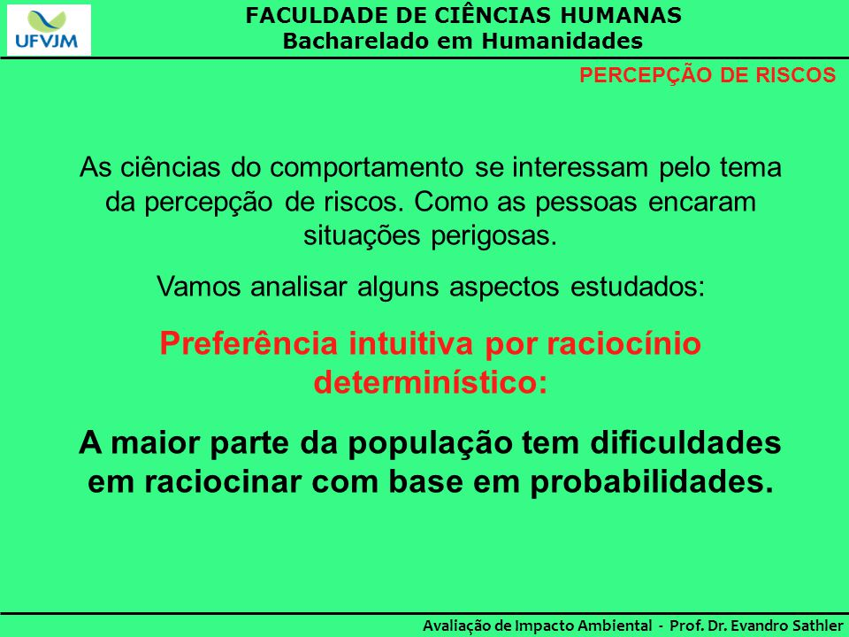 Preferência intuitiva por raciocínio determinístico: