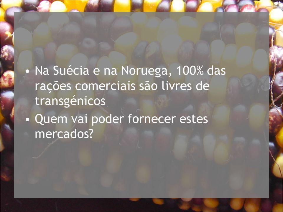 Na Suécia e na Noruega, 100% das rações comerciais são livres de transgénicos