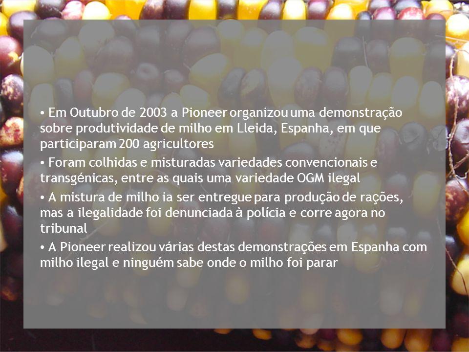 Em Outubro de 2003 a Pioneer organizou uma demonstração sobre produtividade de milho em Lleida, Espanha, em que participaram 200 agricultores