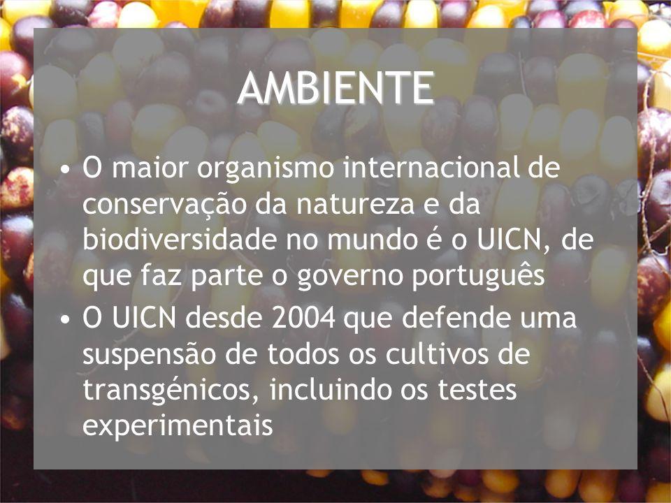 AMBIENTE O maior organismo internacional de conservação da natureza e da biodiversidade no mundo é o UICN, de que faz parte o governo português.