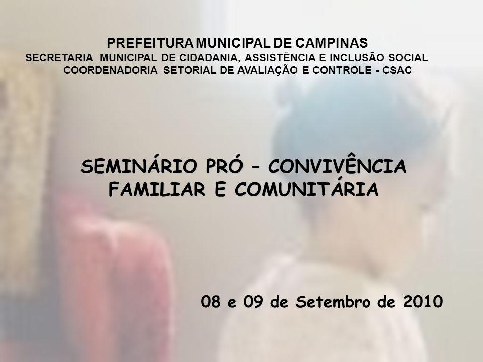 SEMINÁRIO PRÓ – CONVIVÊNCIA FAMILIAR E COMUNITÁRIA