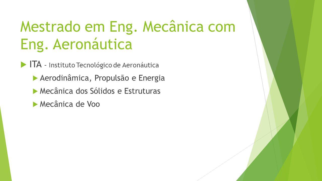 Mestrado em Eng. Mecânica com Eng. Aeronáutica