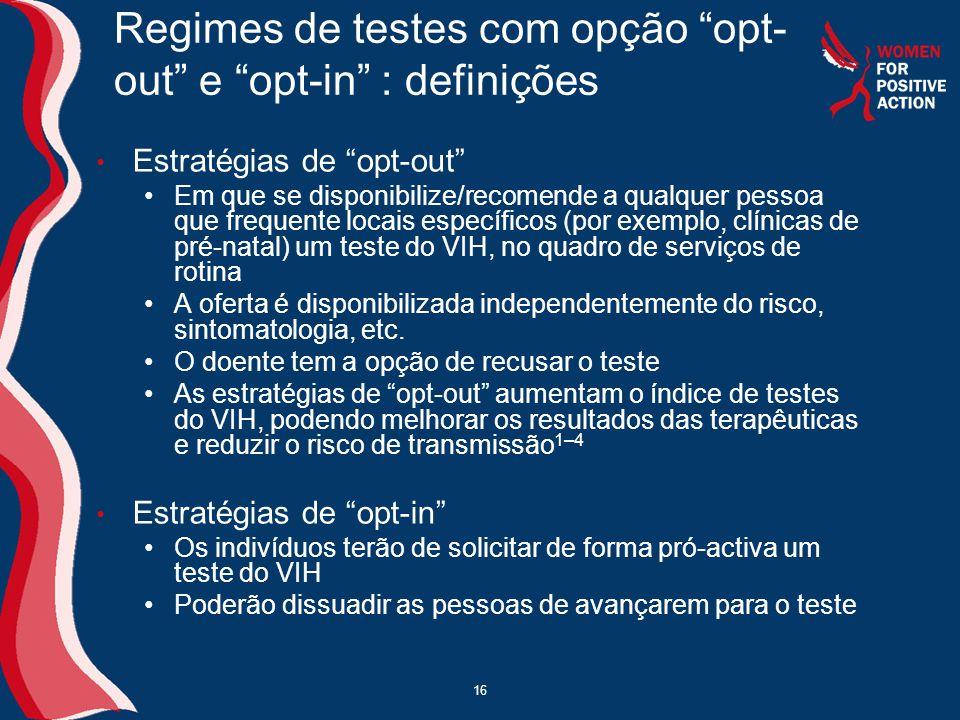 Regimes de testes com opção opt-out e opt-in : definições