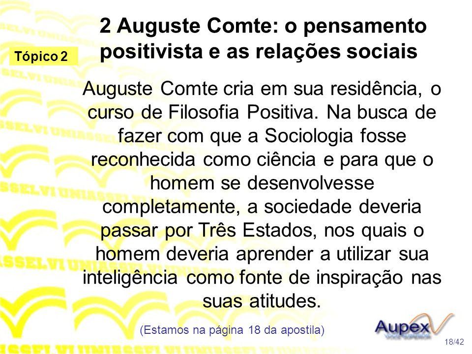 2 Auguste Comte: o pensamento positivista e as relações sociais