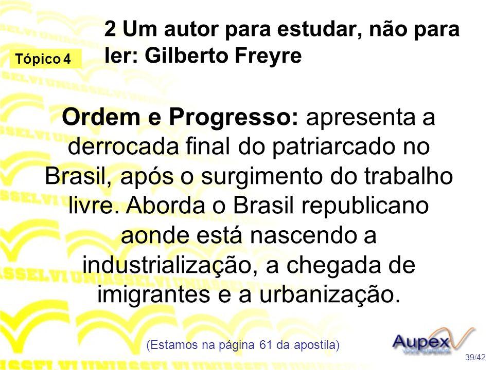 2 Um autor para estudar, não para ler: Gilberto Freyre