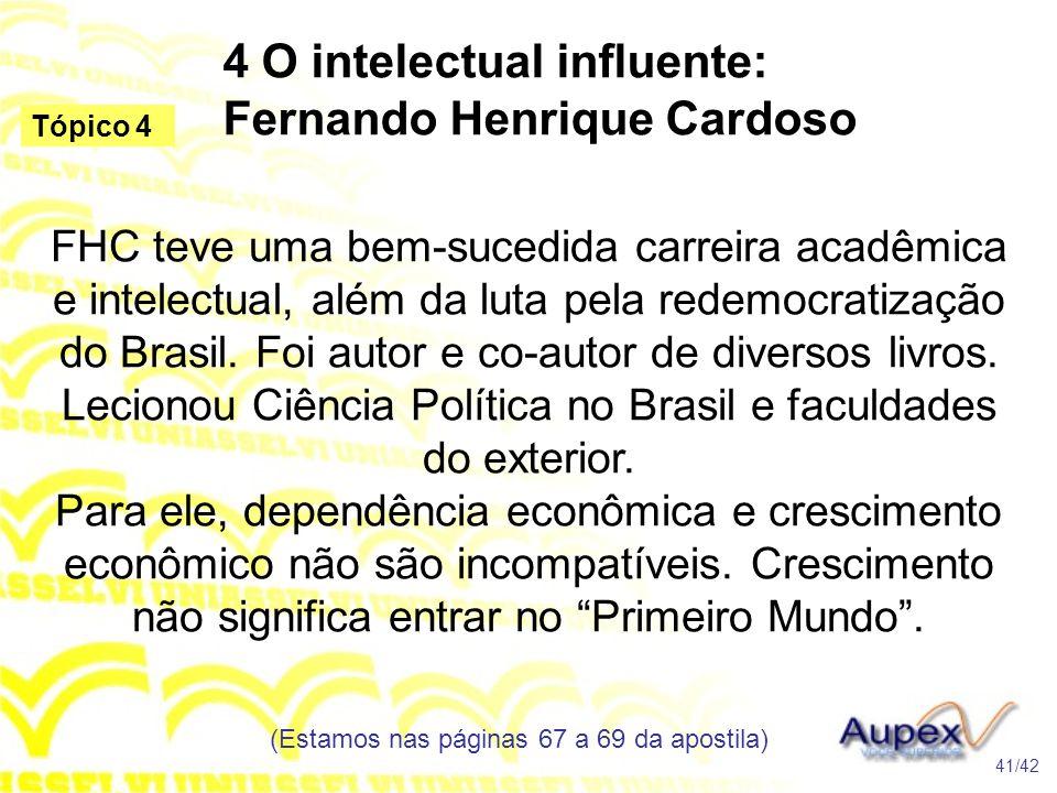 4 O intelectual influente: Fernando Henrique Cardoso