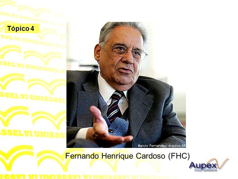 Fernando Henrique Cardoso (FHC)