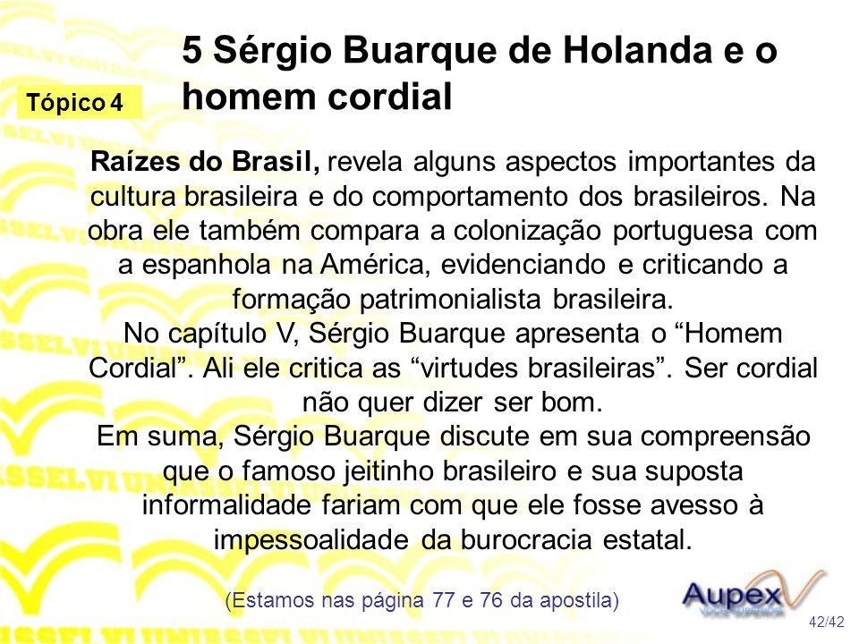 5 Sérgio Buarque de Holanda e o homem cordial