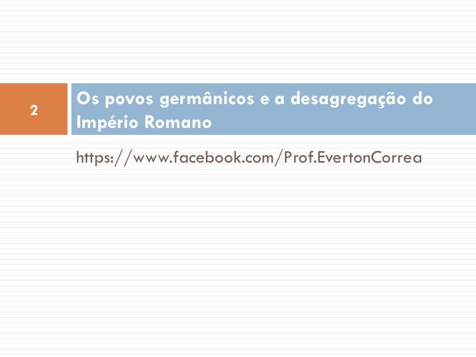 Os povos germânicos e a desagregação do Império Romano