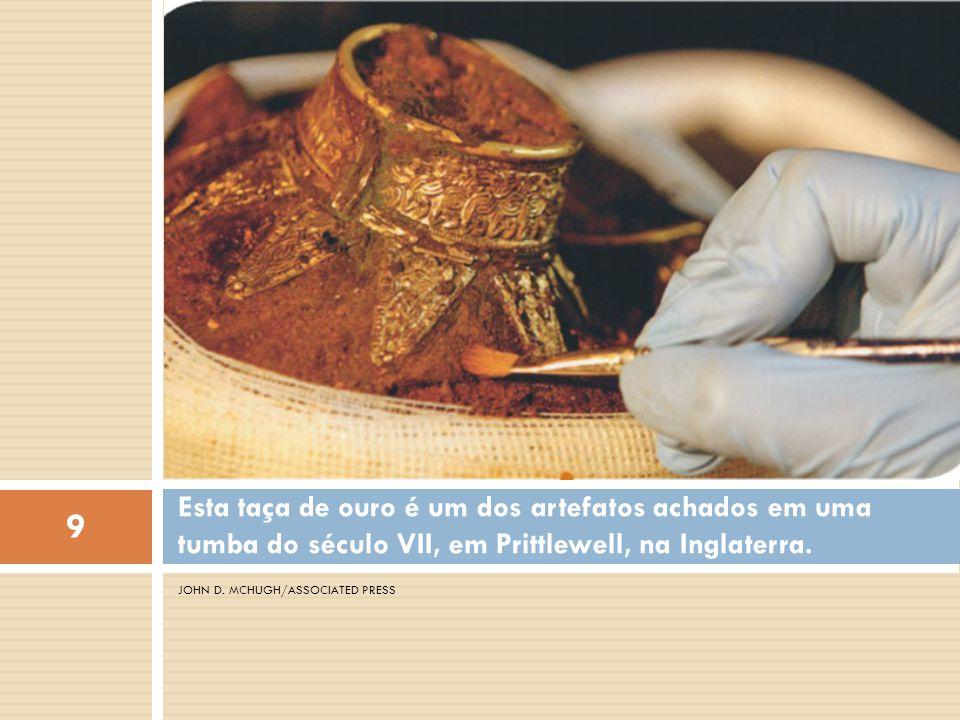 Esta taça de ouro é um dos artefatos achados em uma tumba do século VII, em Prittlewell, na Inglaterra.